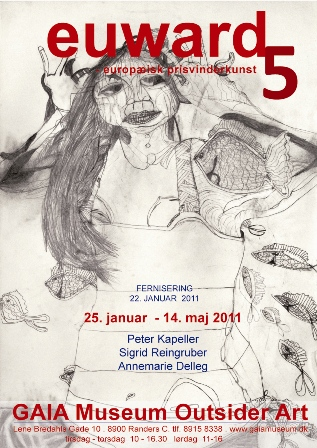 GAIA Museum Outsider Art with EUWARD5 until May14th